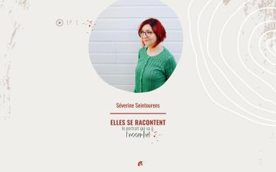 ELLES SE RACONTENT avec Séverine Seintourens