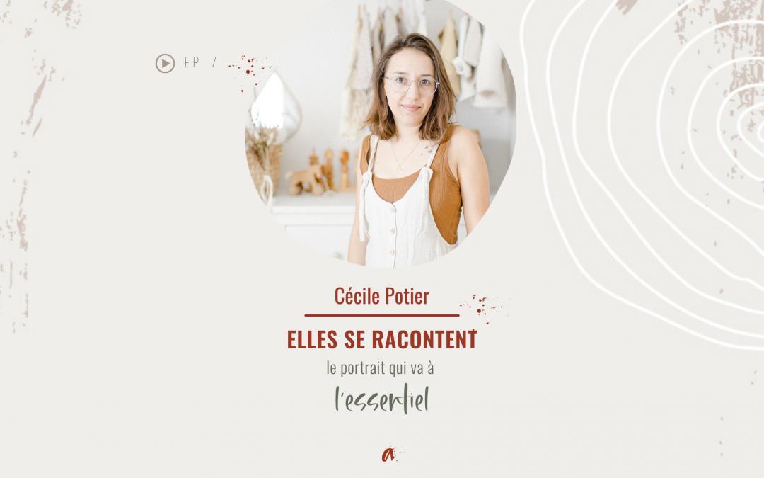 ELLES SE RACONTENT avec Cécile Potier