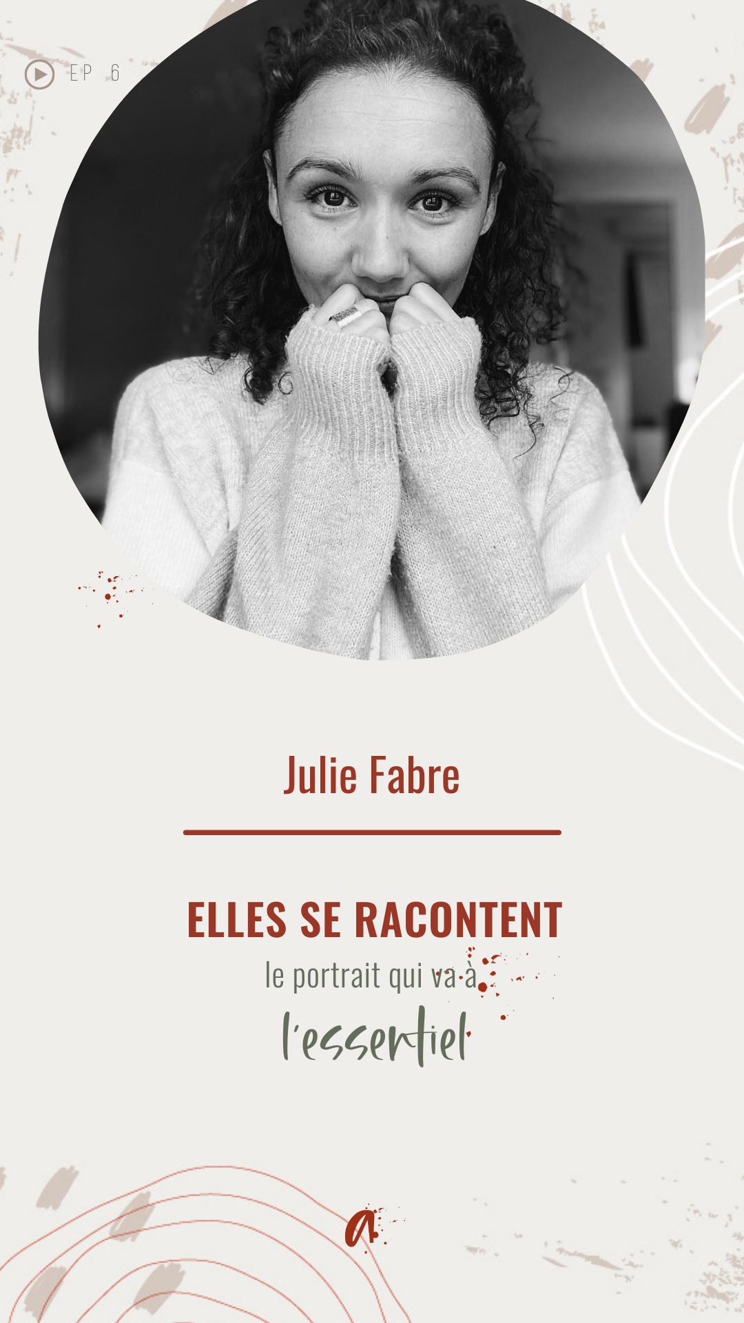 visuel portrait elles se racontent avec Julie Fabre