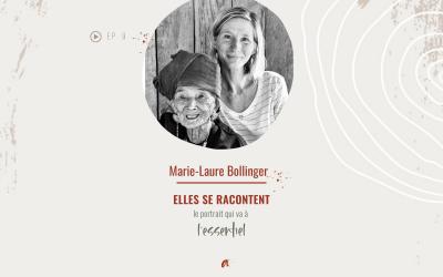 ELLES SE RACONTENT avec Marie-Laure Bollinger